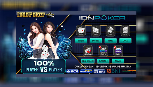 Deposit Poker Online IDNPlay 10rb Teraman Di Indonesia